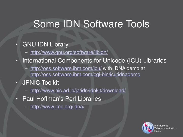 Some IDN Software Tools
