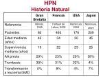 hpn historia natural