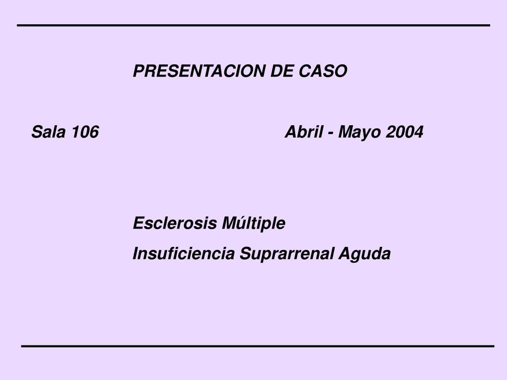 PRESENTACION DE CASO