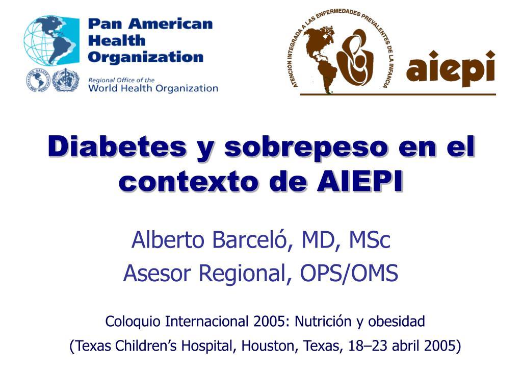 diabetes y sobrepeso en el contexto de aiepi l.