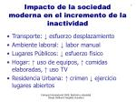 impacto de la sociedad moderna en el incremento de la inactividad