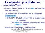 la obesidad y la diabetes11