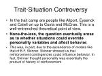 trait situation controversy22