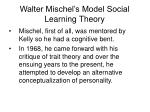 walter mischel s model social learning theory
