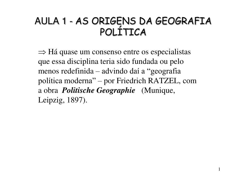 aula 1 as origens da geografia pol tica l.