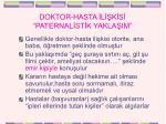 doktor hasta l k s paternal st k yakla im