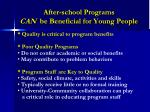 after school programs can be beneficial for young people