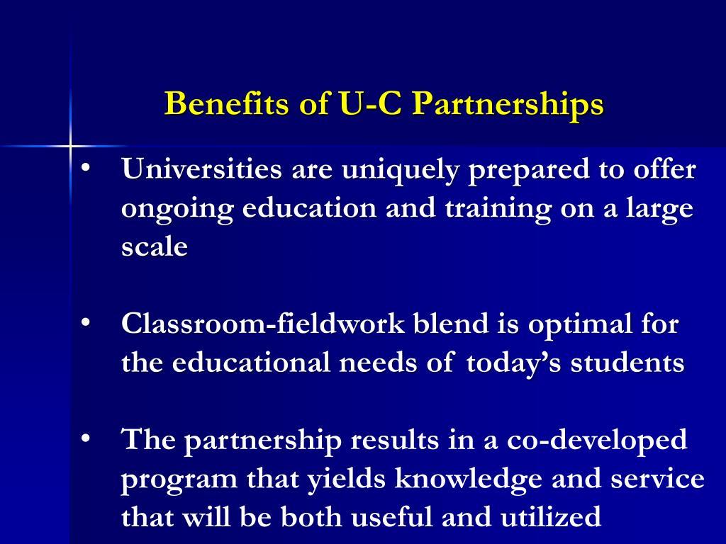 Benefits of U-C Partnerships