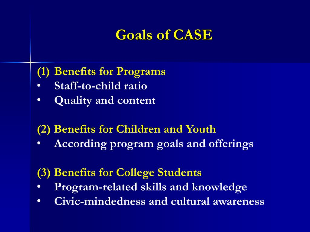 Goals of CASE