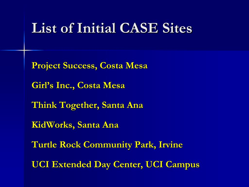List of Initial CASE Sites