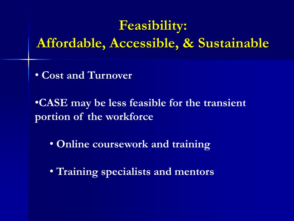 Feasibility: