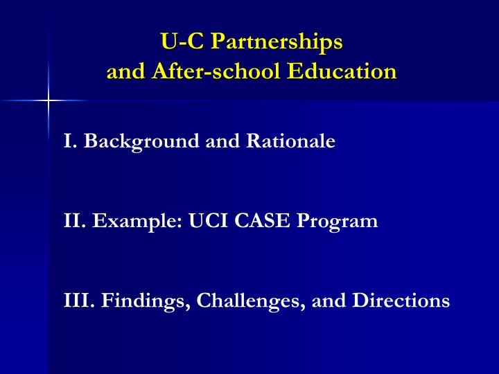 U c partnerships and after school education