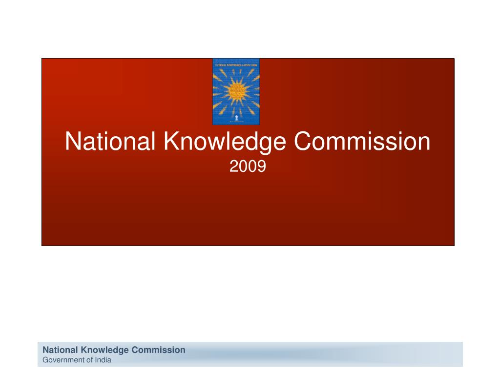 national knowledge commission 2009 l.