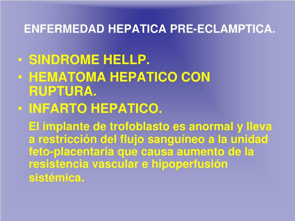ENFERMEDAD HEPATICA PRE-ECLAMPTICA