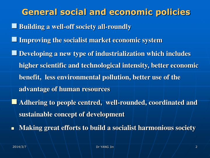 General social and economic policies
