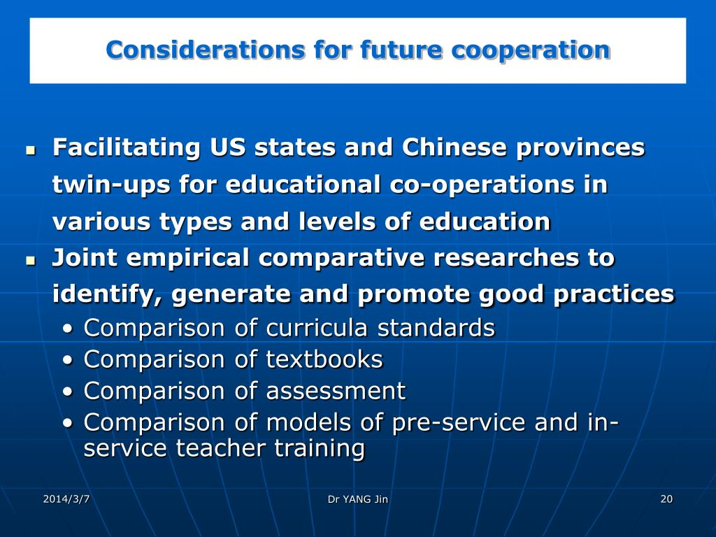 Considerations for future cooperation