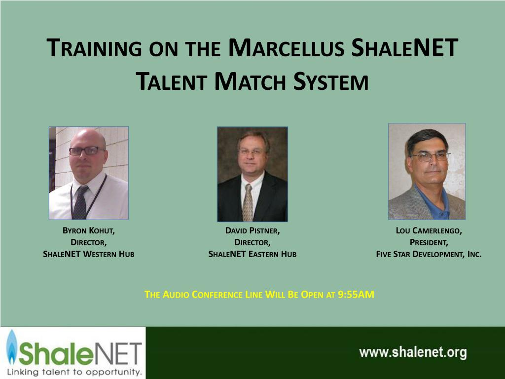 training on the marcellus shalenet talent match system l.
