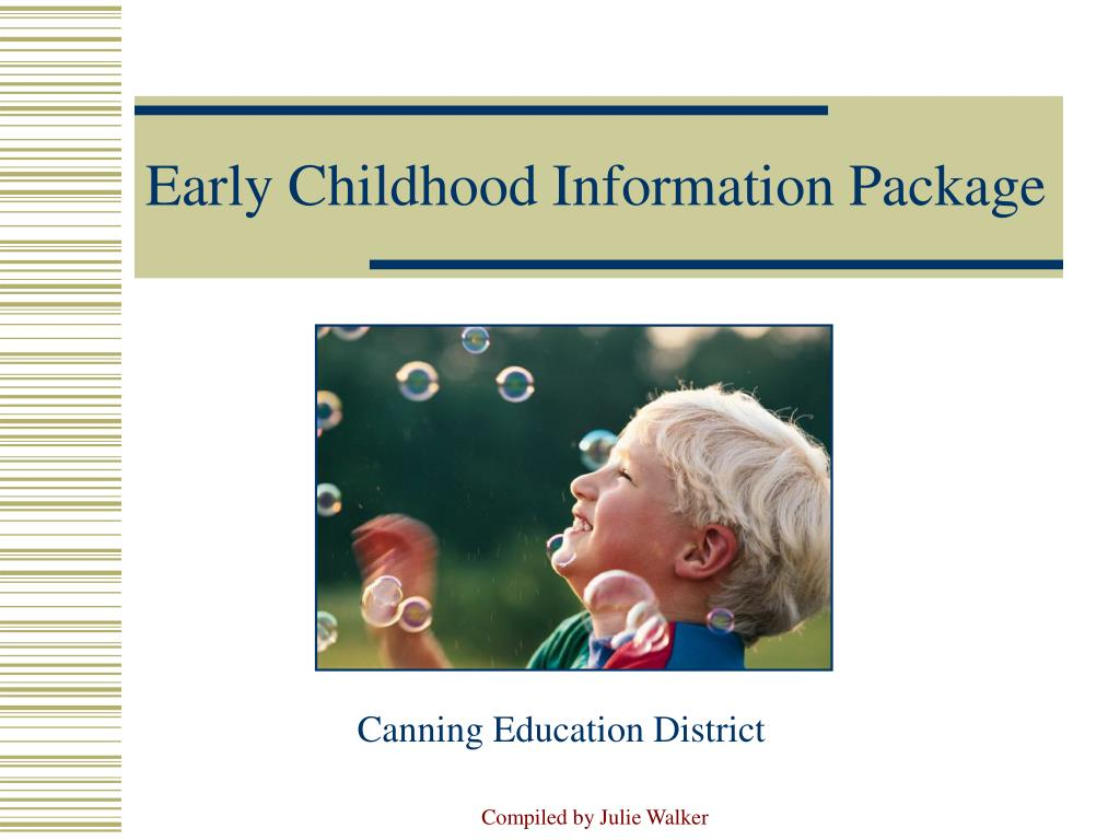 early childhood information package l.