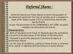 deferred shares