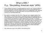 what is awl e g storytelling american style apa
