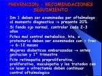 prevencion recomendaciones seguimiento