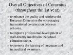 overall objectives of comenius throughout the 1st year