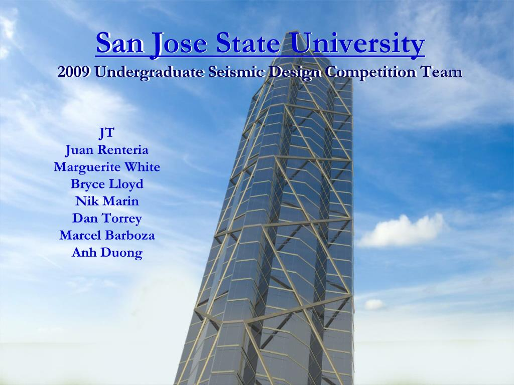 san jose state university 2009 undergraduate seismic design competition team l.