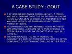 a case study gout