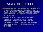 a case study gout36