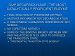 omp decarboxylase the most catalytically proficient enzyme