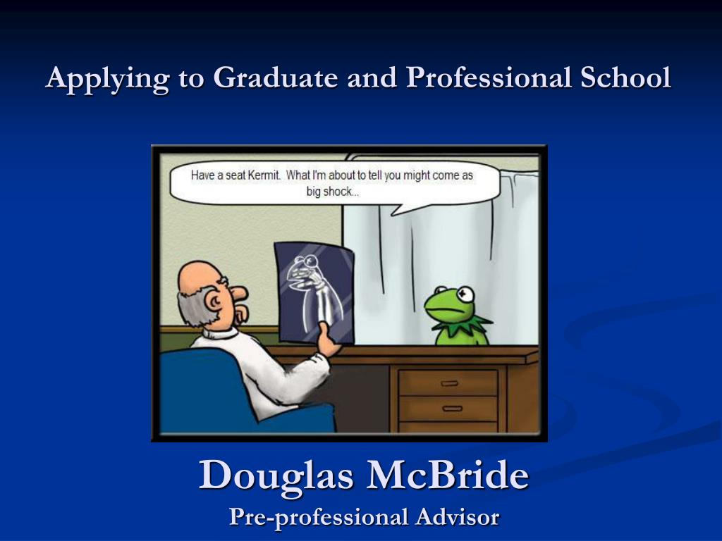 applying to graduate and professional school l.