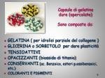 capsule di gelatina dure opercolate sono composte da