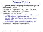 segment drivers