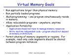 virtual memory goals