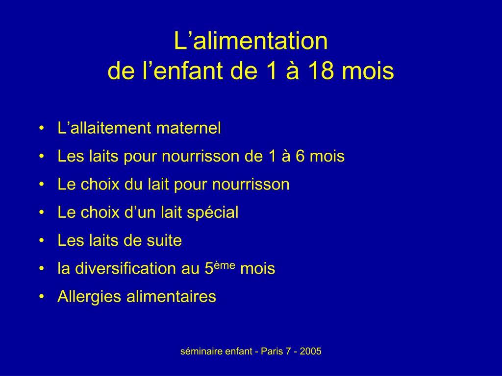 l alimentation de l enfant de 1 18 mois l.