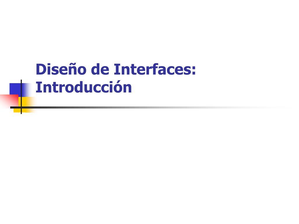 dise o de interfaces introducci n l.