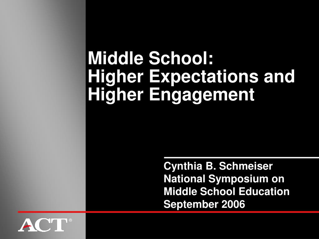 middle school higher expectations and higher engagement l.
