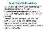 epidemiolog a descriptiva