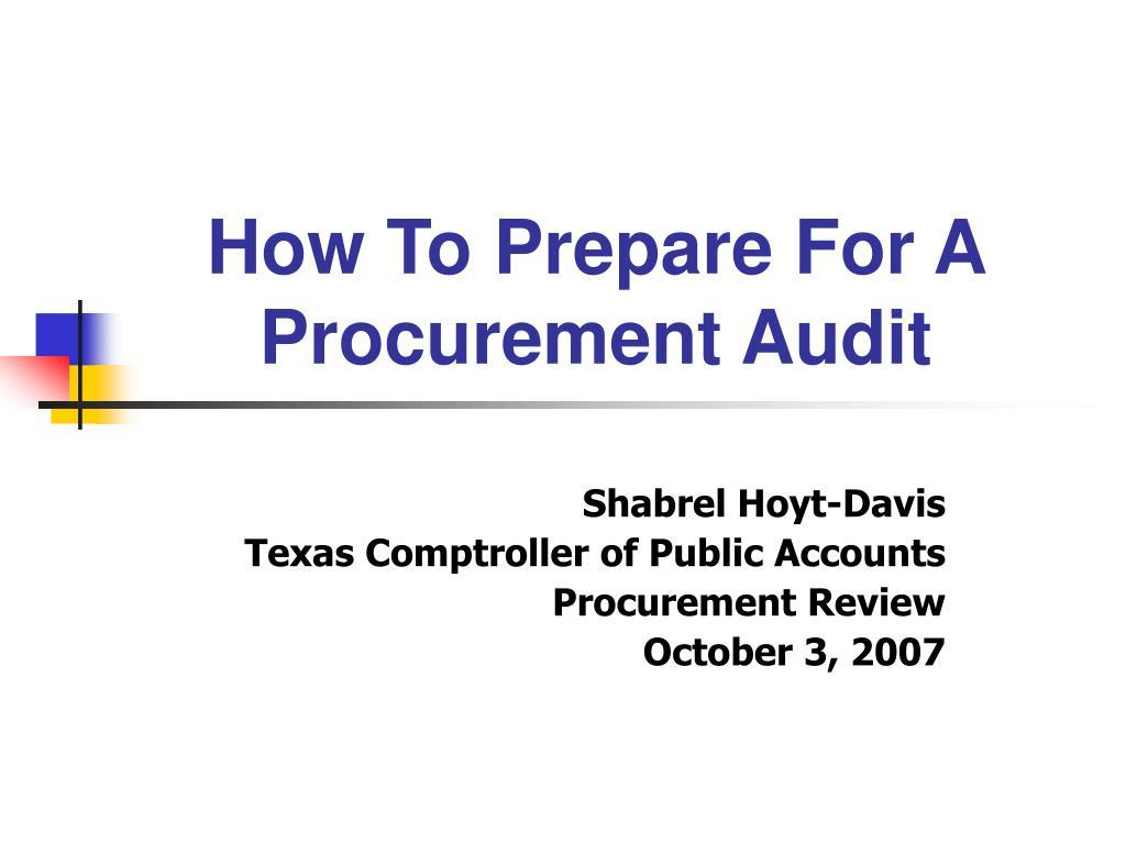 how to prepare for a procurement audit l.