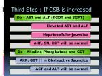 third step if csb is increased