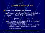oxidation states i e
