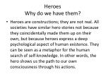 heroes why do we have them