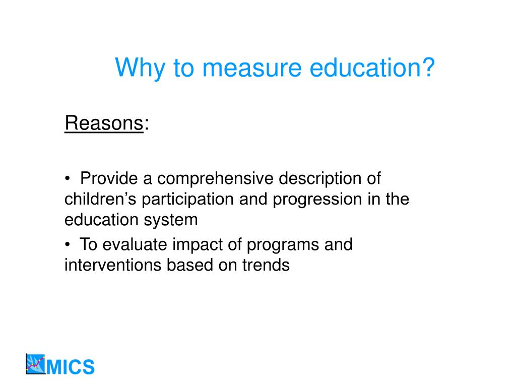 Why to measure education?