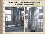 cervecer a y malter a quilmes s a tucum n nueva planta63
