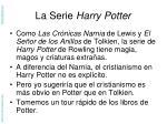 la serie harry potter