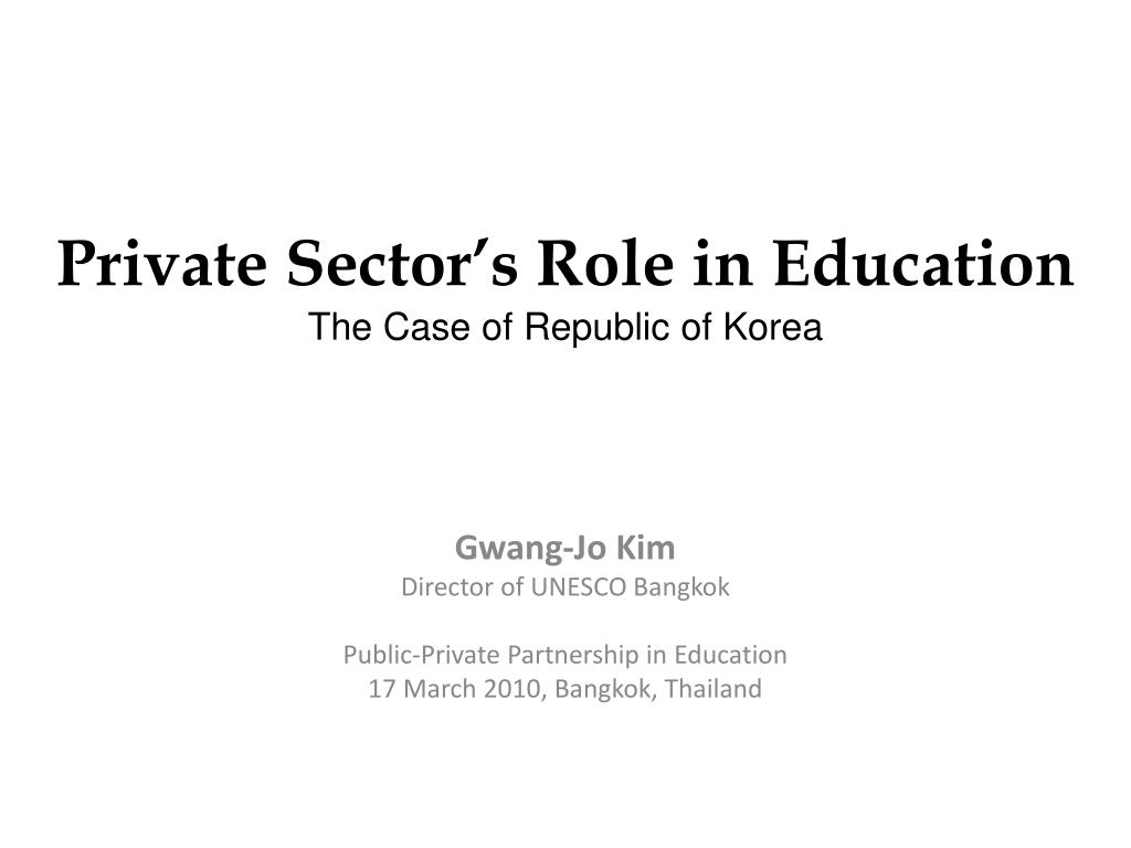 private sector s role in education the case of republic of korea l.