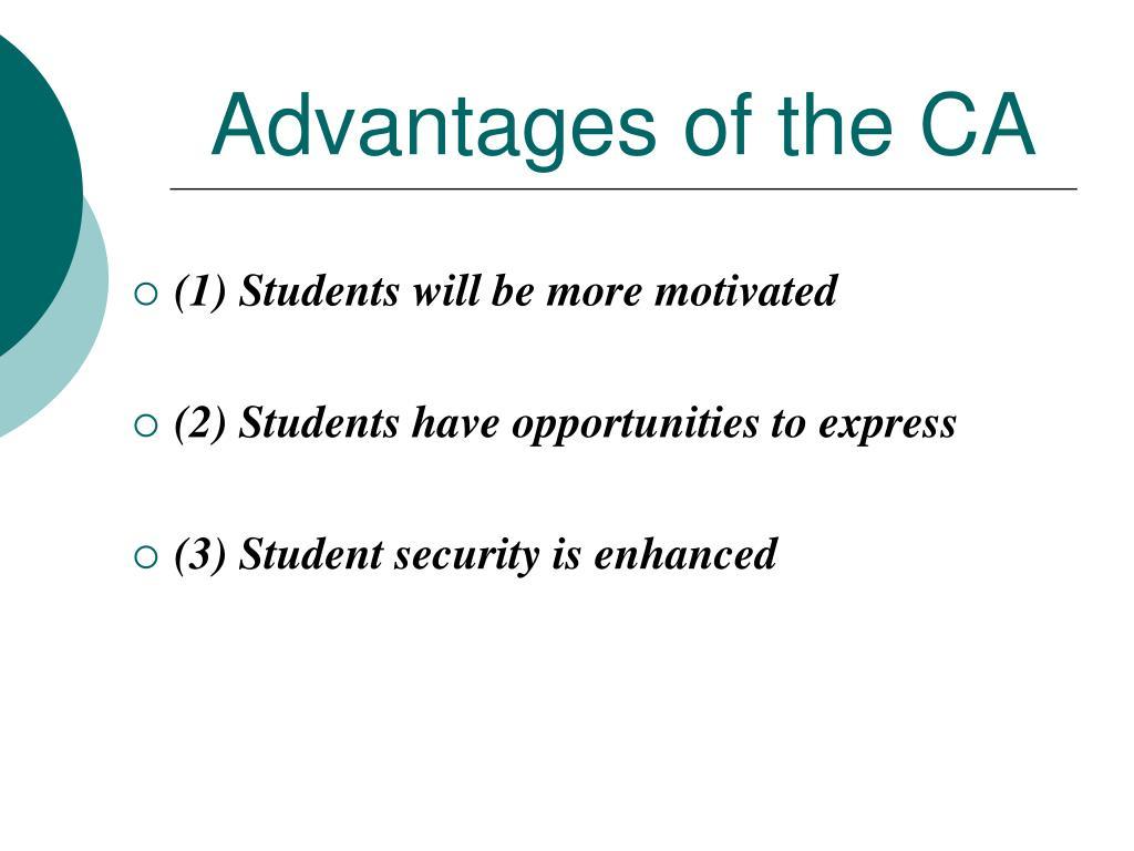 Advantages of the CA