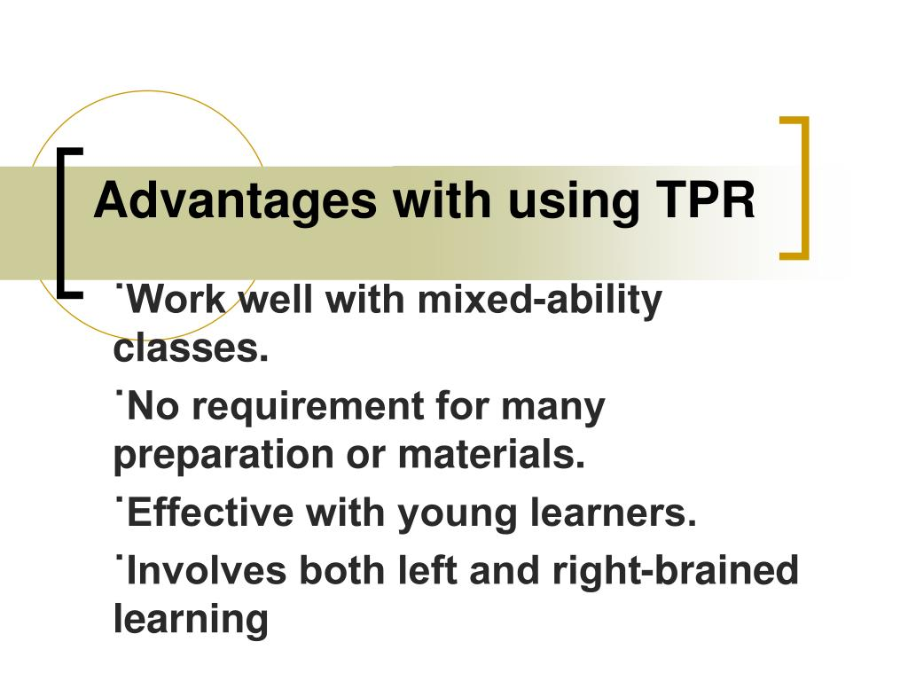 Advantages with using TPR