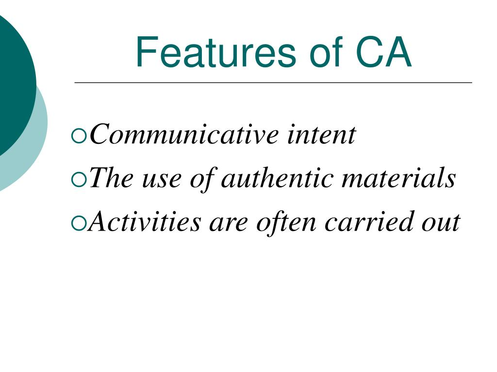 Features of CA