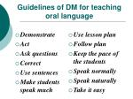 guidelines of dm for teaching oral language